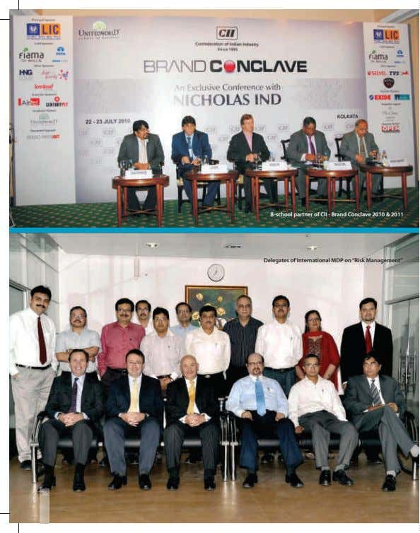 B-school partner of CII - Brand Conclave 2010 & 2011 Delegates of International MDP on