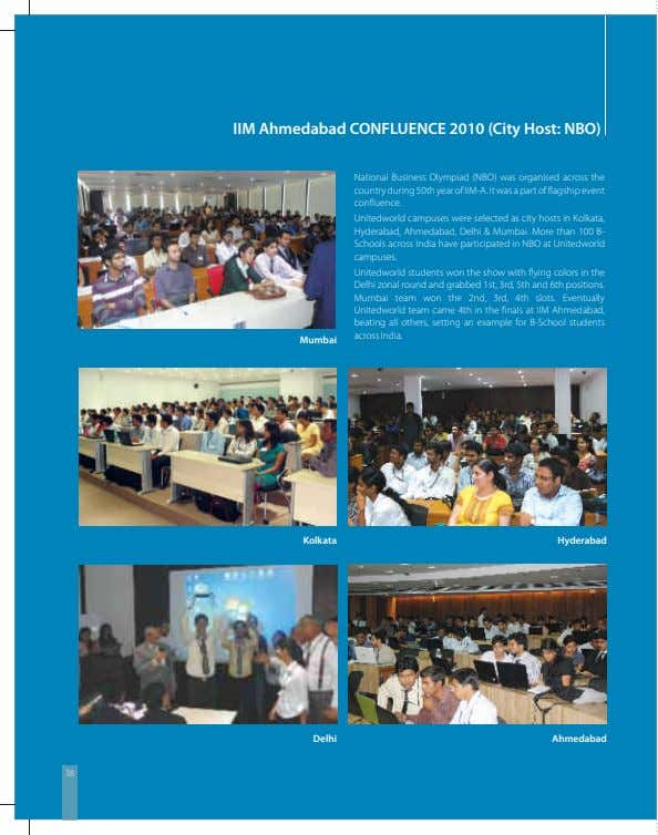 IIM Ahmedabad CONFLUENCE 2010 (City Host: NBO) National Business Olympiad (NBO) was organised across the