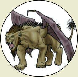 their own independence. They have struggled for centuries to Manticore Monster Rating : 245 (typically found
