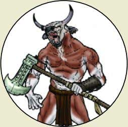 Minotaur Monster Rating : 245 (typically found on dungeon level 4) Combat Dice : 25d6