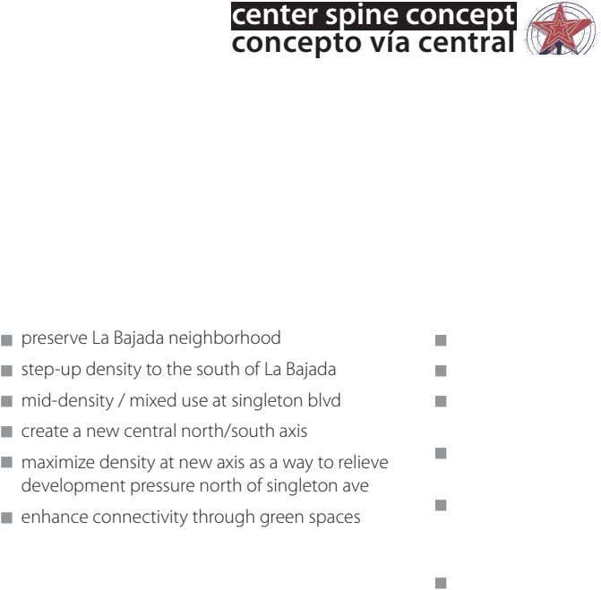 center spine concept concepto vía central preserve La Bajada neighborhood step-up density to the south