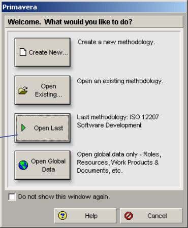 global data and administrative functions are available. Mark the Do Not Show This Window Again checkbox