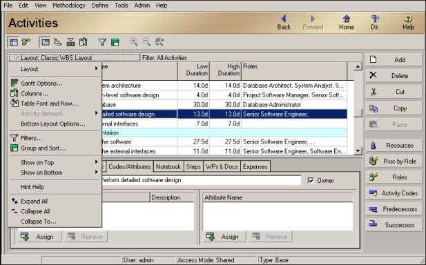 bar to display a menu of the options available for the Activities window. Oracle Primavera P6