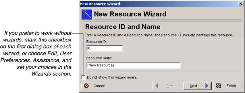 If you prefer to work without wizards, mark this checkbox on the first dialog box