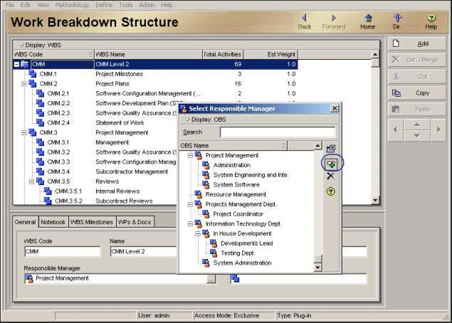 OBS element you want to assign, then click the Select button. Select button Oracle Primavera P6