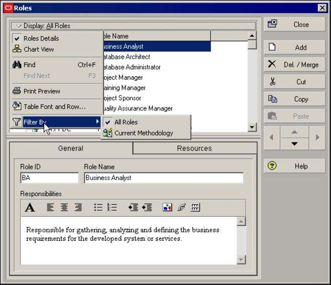 By, Current Methodology. ■ To view all roles, choose Filter By, All Roles. Oracle Primavera P6