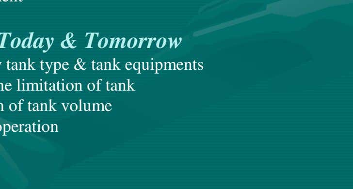 of the tank. > Tank inspection > Measurement Goals for Today & Tomorrow > To identify