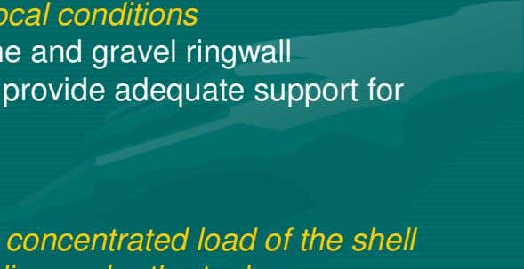 > Depth of ringwall depends on the local conditions 2.4.2.3 Earth foundations with a crushed stone
