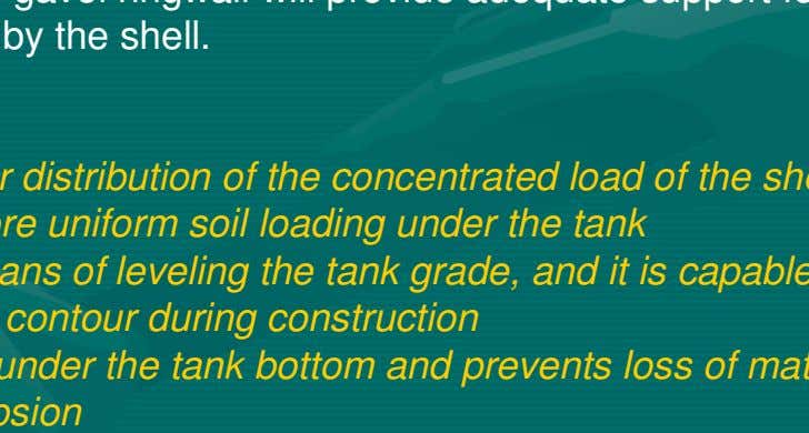 for high load imposed by the shell. Advantages are: > It provides better distribution of the