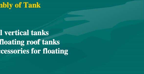 3. 4. Tank Structure & Assembly of Tank Tank Fittings - Operational fitting - Fittings common