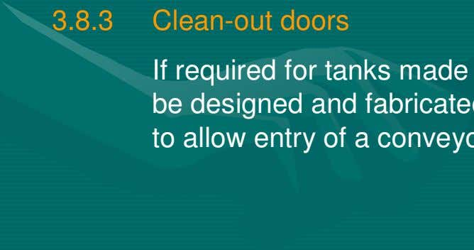 3.8.3 Clean-out doors If