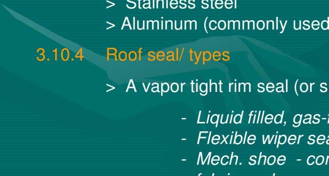> 3.10.4 Roof seal/ types > - - -