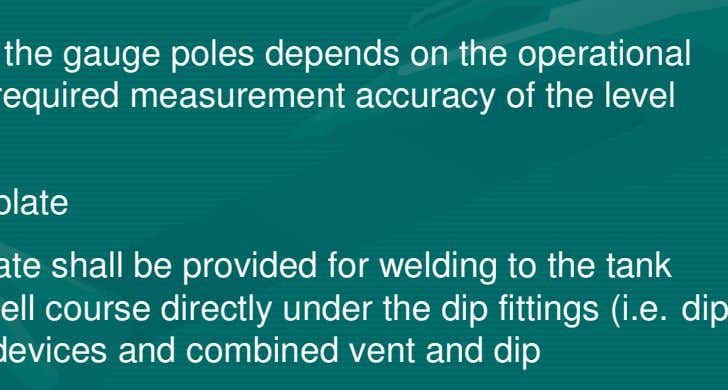 and the required measurement accuracy of the level gauges. 4.2.11 Dip plate or datum plate A