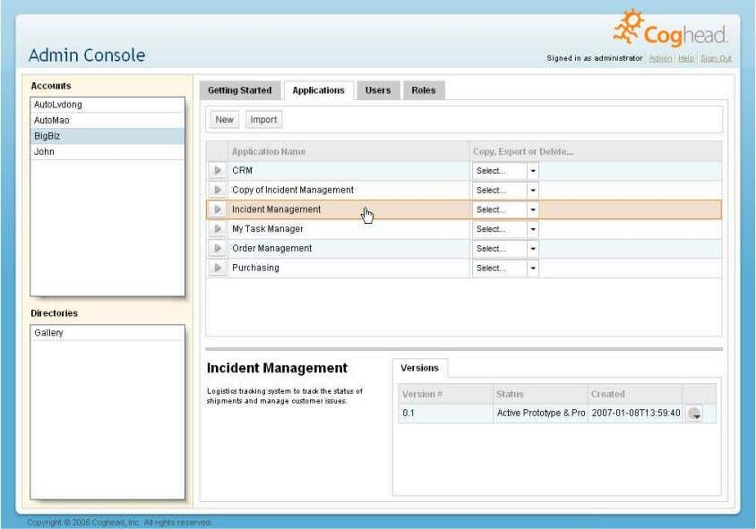 and groups of users are organized (see Figure 1). Figure 1 – Coghead Admin Console User