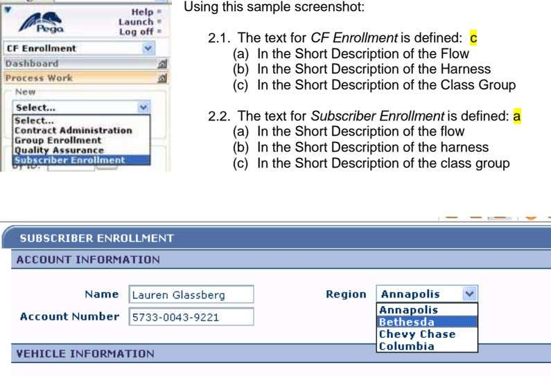 Using this sample screenshot: 2.1. The text for CF Enrollment is defined: c (a) In