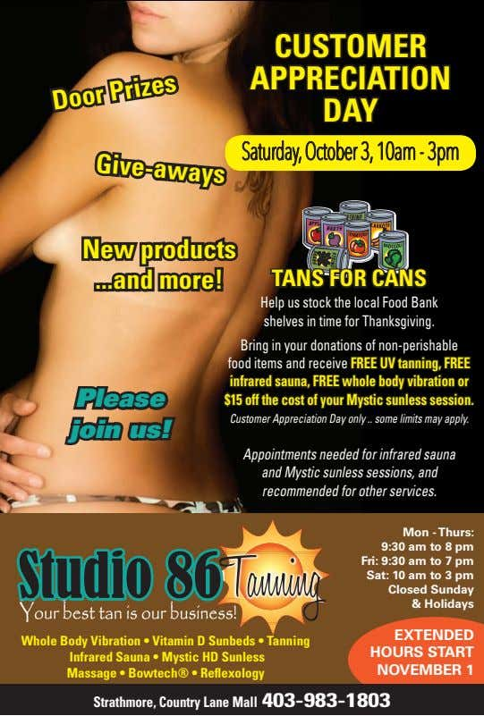 CUSTOMER APPRECIATION DAY Give-aways Saturday, October 3, 10am - 3pm Door Prizes New products and