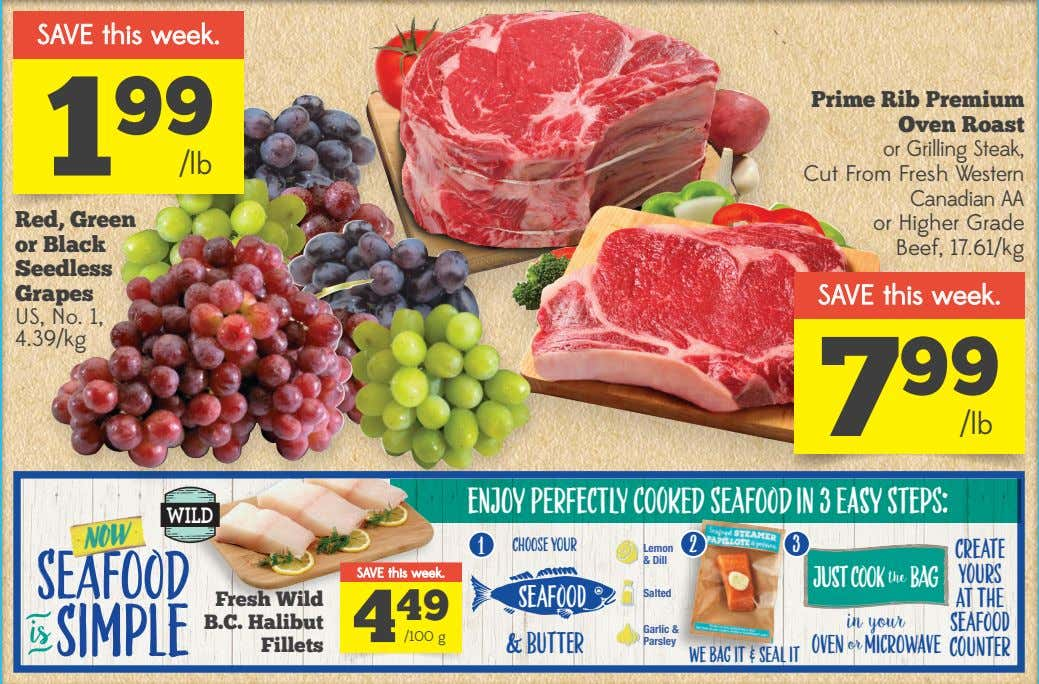 SAVE this week. 1 99 /lb Red, Green or Black Prime Rib Premium Oven Roast