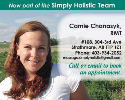 Now part of the Simply Holistic Team Camie Chanasyk, RMT #108, 304-3rd Ave Strathmore, AB