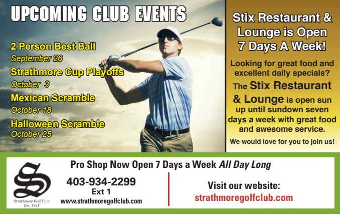 Upcoming Club Events Stix Restaurant & 2 Person Best Ball Lounge is Open 7 Days
