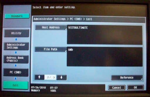 Here are some examples: Scan to SMB using an IP Address Scan to SMB using a