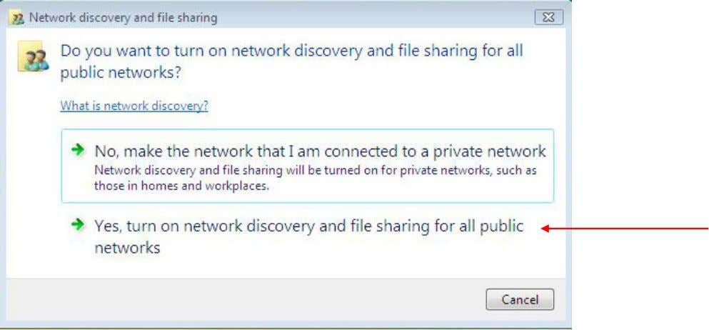 6. Choose Yes/No to turn ON Network Discovery. (Select Yes ) 13 | P a g