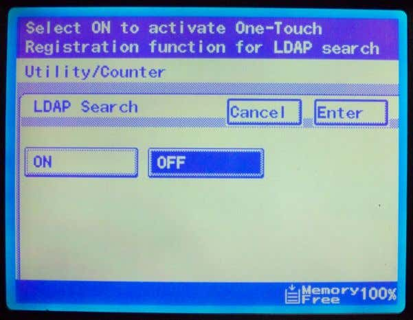 One-Touch • Select a One Blank One Touch • Select Enter 2. Select LDAP Search OFF