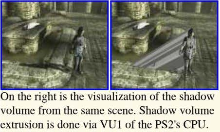 On the right is the visualization of the shadow volume from the same scene. Shadow