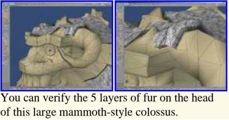 You can verify the 5 layers of fur on the head of this large mammoth-style