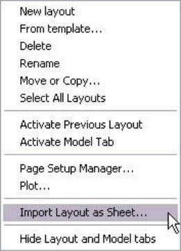 AUTOCAD 2008 PREVIEW GUIDE Figure 30. Import layouts from a drawing into the current sheet set.