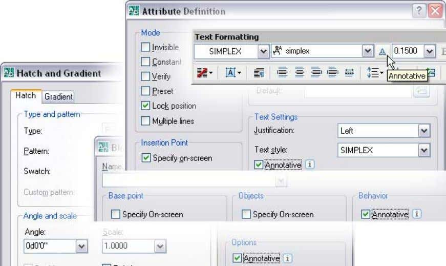AUTOCAD 2008 PREVIEW GUIDE Figure 32. Annotative toggles. Objects that are created using the Command Line