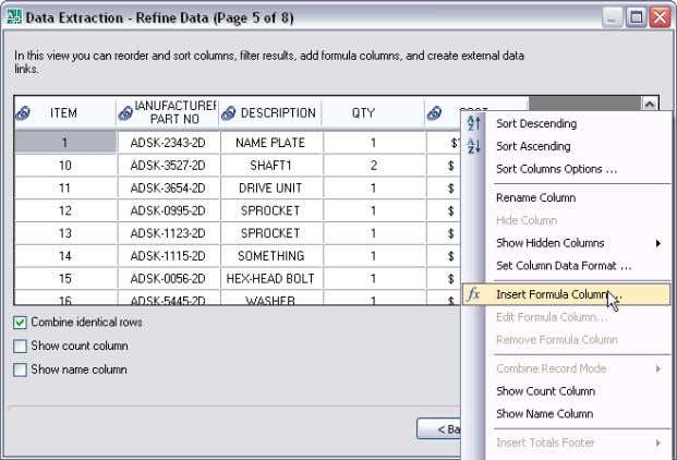 while on the Refine Data page of the Data Extraction Wizard. Figure 71. Formula Columns. Regardless