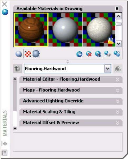 setting without having to access multiple dialog boxes. Figure 74. Materials palette. In the Material Editor