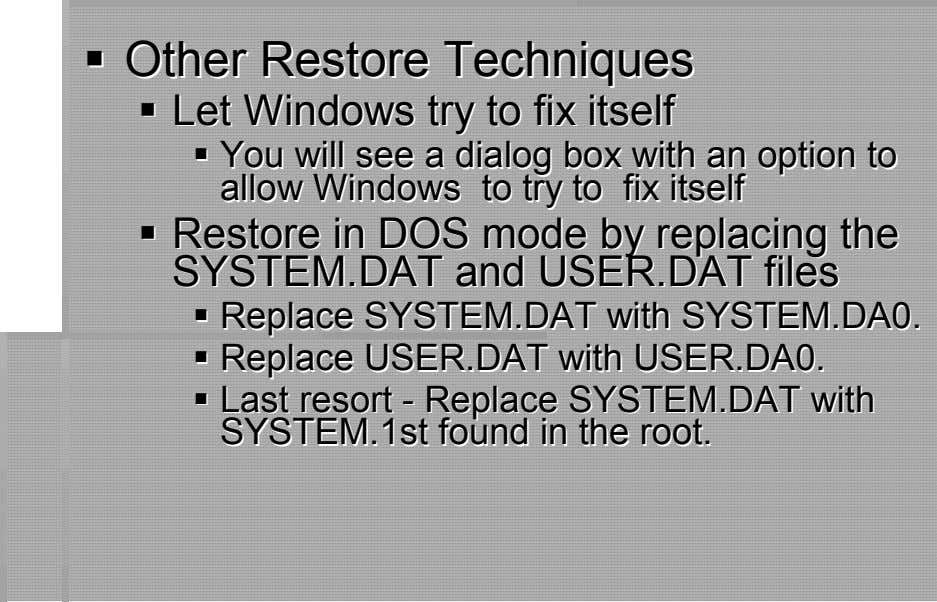 OtherOther RRestoreestore TTechniqechniquueses LetLet WindowsWindows trytry ttoo fifixx itselfitself YouYou wilwilll