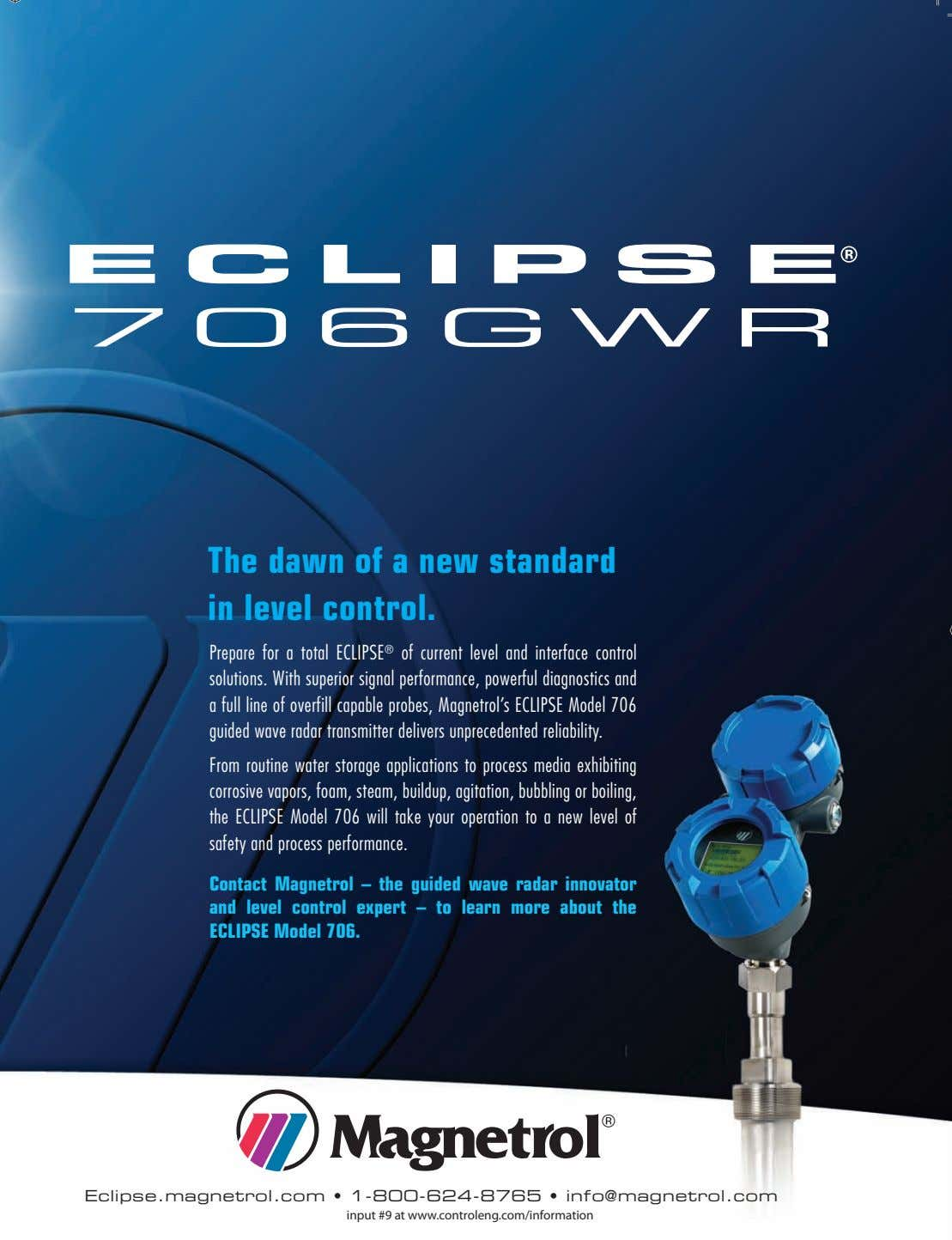 The dawn of a new standard in level control. Prepare for a total ECLIPSE ®
