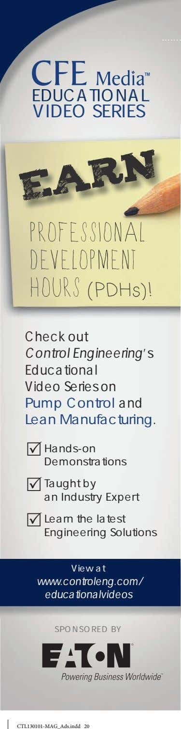 EDUCATIONAL VIDEO SERIES EARN Professional Development Hours (PDHs)! Check out Control Engineering's Educational