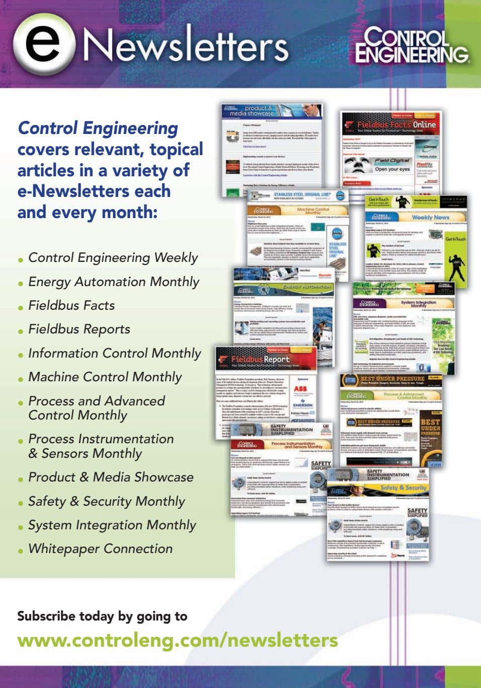 Control Engineering covers relevant, topical articles in a variety of e-Newsletters each and every month: