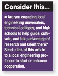 Consider this Are you engaging local engineering universities, technical colleges, and high schools to help