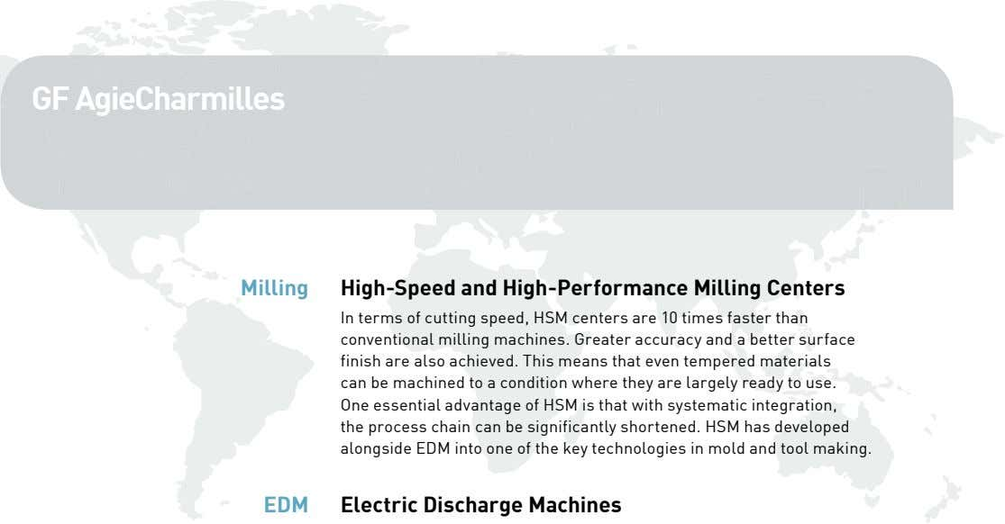 GF AgieCharmilles Milling High-Speed and High-Performance Milling Centers In terms of cutting speed, HSM centers