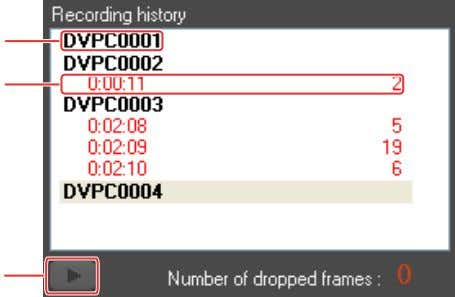file format, and information of dropped frames. 1 2 3 1 File name Shows the file