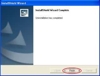dialog, click [OK]. Uninstallation starts. 3. On the confirmation dialog, click [Finish]. Uninstallation is complete. 29