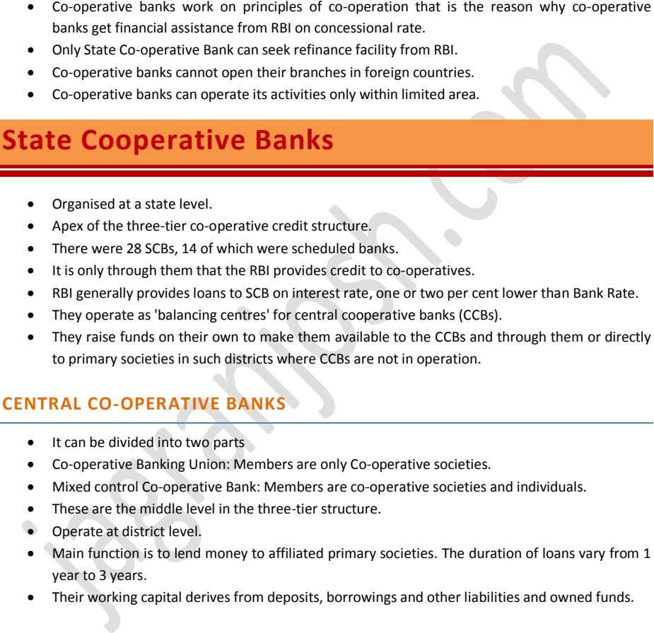  Co-operative banks work on principles of co-operation that is the reason why co-operative banks