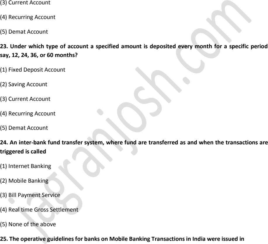 (3) Current Account (4) Recurring Account (5) Demat Account 23. Under which type of account