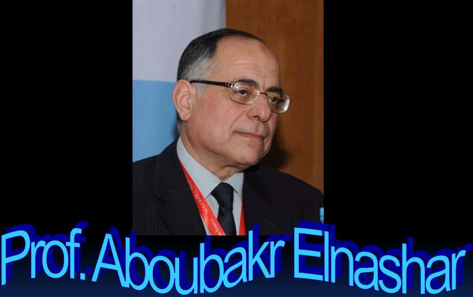 Benha University Hospital E-mail: elnashar53@hotmail.com Aboubakr Elnashar