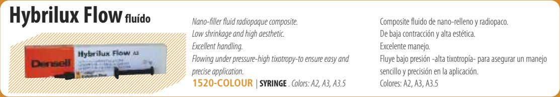 Hybrilux Flow fluído Nano-filler fluid radiopaque composite. Low shrinkage and high aesthetic. Excellent handling.