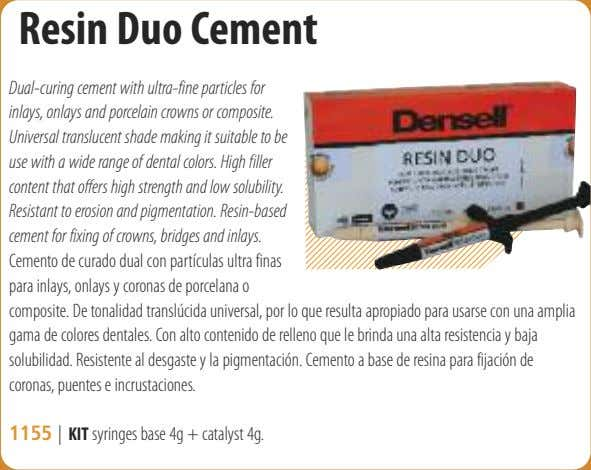 Resin Duo Cement Dual-curing cement with ultra-fine particles for inlays, onlays and porcelain crowns or