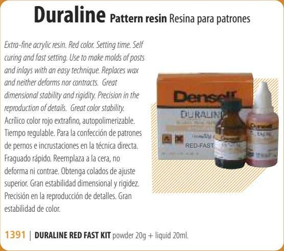 Duraline Pattern resin Resina para patrones Extra-fine acrylic resin. Red color. Setting time. Self curing