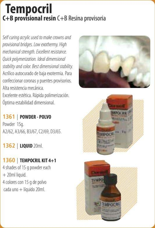 Tempocril C+B provisional resin C+B Resina provisoria Self curing acrylic used to make crowns and