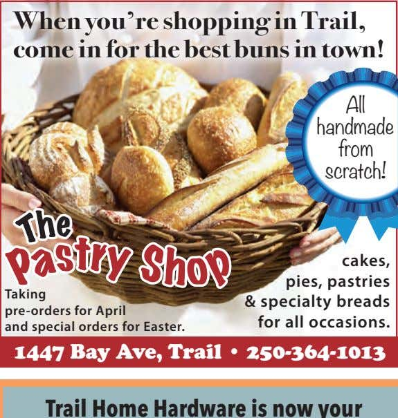 When you're shopping in Trail, come in for the best buns in town! All handmade