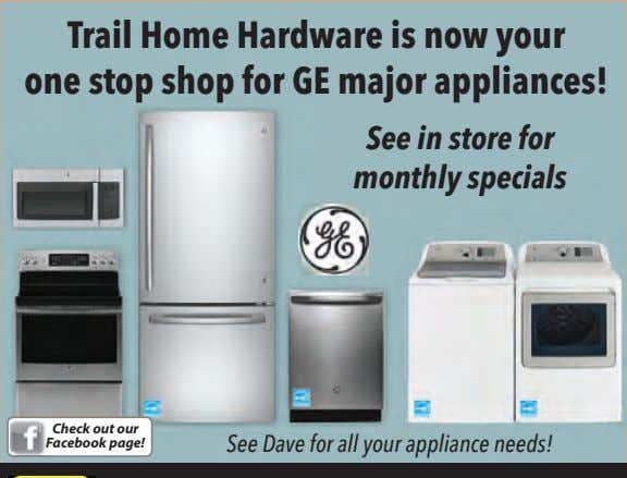 Trail Home Hardware is now your one stop shop for GE major appliances! See in
