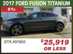 2017 FORD FUSION TITANIUM 61K STK #97602 $ 25,919 OR LESS
